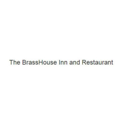 The BrassHouse Inn and Restaurant